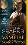 The Vampire With the Dragon Tattoo (Love at Stake)