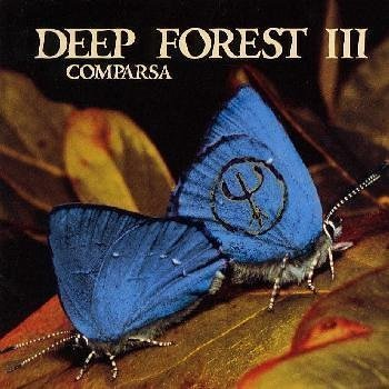 Deep Forest - 1998 - Comparsa - Zortam Music