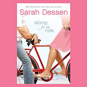 Along for the Ride | [Sarah Dessen]