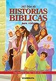 img - for 365 D??as de historias b??blicas para ni??os // 365 Day Children's Bible (Spanish Edition) by Scandinavia Publishing House (2013-09-16) book / textbook / text book