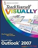 Teach Yourself VISUALLY Outlook 2007