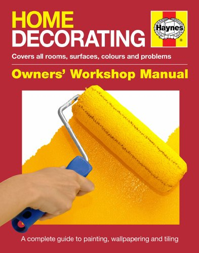 Home Decorating Manual: The DIY manual for painting, wallpapering and tiling