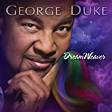 Duke, George Dreamweaver PopJazz/SmoothJazz