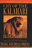 Cry of the Kalahari (0395647800) by Owens, Delia
