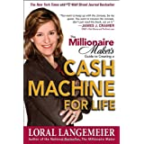 The Millionaire Maker's Guide to Creating a Cash Machine for Life ~ Loral Langemeier