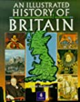 An Illustrated History of Britain (Lo...