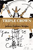 Triple Crown: Three Crowns of Sonnets