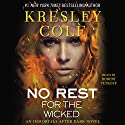 No Rest for the Wicked: Immortals After Dark, Book 3 Audiobook by Kresley Cole Narrated by Robert Petkoff