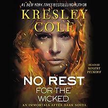 No Rest for the Wicked: Immortals After Dark, Book 3 | Livre audio Auteur(s) : Kresley Cole Narrateur(s) : Robert Petkoff