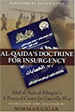 Norman Cigar Al-Qaida's Doctrine for Insurgency: Abd al-Aziz al-Muqrin's