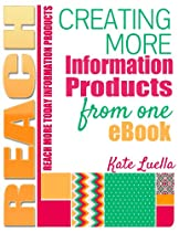 Quick Start Creating More Online Information Products from One eBook - REACH Info Products