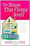 The House That Cleans Itself