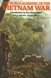 The World almanac of the Vietnam War (0345337263) by Bowman, John S.