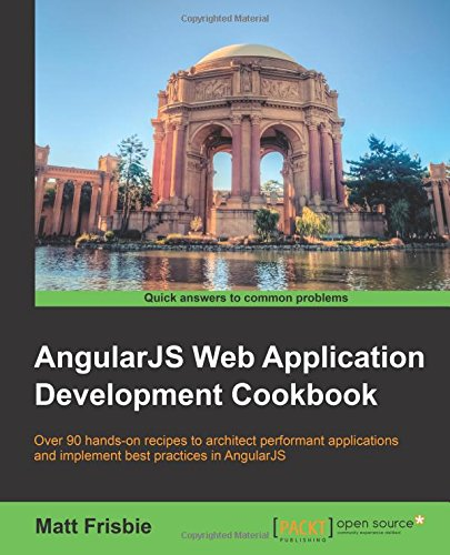 AngularJS Web Application Development Cookbook
