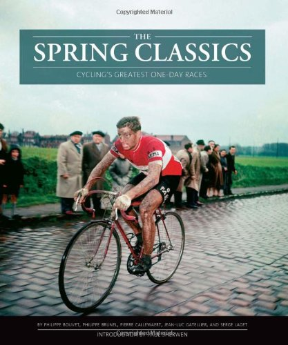 The Spring Classics: Cycling's Greatest One-Day Races