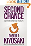 Second Chance: For Your Money, Your L...