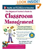 The Organized Teacher's Guide to Classroom Management with CD-ROM