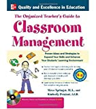 The Organized Teachers Guide to Classroom Management with CD-ROM