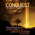Conquest: The Chronicles of the Invaders: Book 1 | John Connolly,Jennifer Ridyard