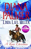 Diana Palmer A Texas Christmas: True Blue / A Lawman's Christmas: A McKettricks of Texas Novel