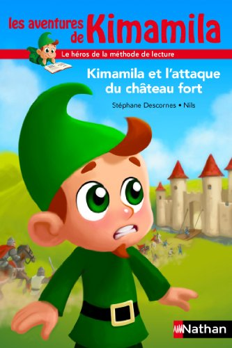 Les aventures de Kimamila (2) : Kimamila et l'attaque du château fort