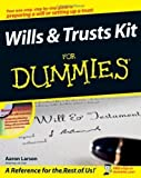 img - for Wills and Trusts Kit For Dummies by Larson, Aaron 1st (first) Edition [Paperback(2008/8/4)] book / textbook / text book