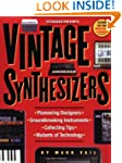 Vintage Synthesizers: Groundbreaking...