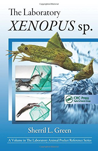 The Laboratory Xenopus sp. (Laboratory Animal Pocket Reference)