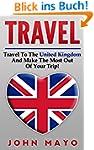 Travel: Travel To The United Kingdom...