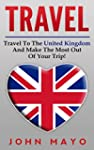 Travel: Travel To The United Kingdom...
