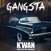 Gangsta | [K'wan]