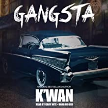 Gangsta (       UNABRIDGED) by K'wan Narrated by Cary Hite