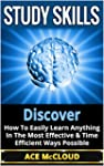 Study Skills: Discover How To Easily...