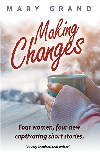 making-changes-four-women-four-new-captivating-short-stories
