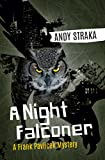 A Night Falconer: A Frank Pavlicek Mystery