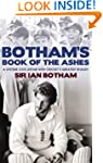 Botham's Book of the Ashes: A Lifetim...