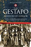 img - for The Gestapo: A History of Horror book / textbook / text book