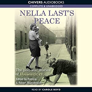 Nella Last's Peace: The Post-War Diaries of Housewife, 50 | [Patricia Malcolmson]