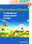 My Garden of Stories - A Collection o...