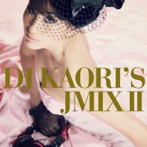 DJ KAORI'S JMIXII
