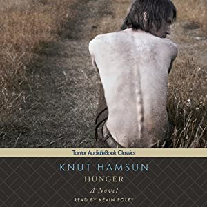 Hunger: A Novel | [Knut Hamsun]