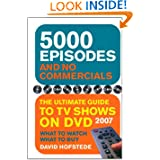 5000 Episodes and No Commercials: The Ultimate Guide to TV Shows On DVD