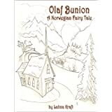 Olaf Bunion: A Norwegian Fairy Tale
