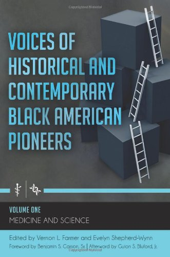 Voices Of Historical And Contemporary Black American Pioneers [4 Volumes]