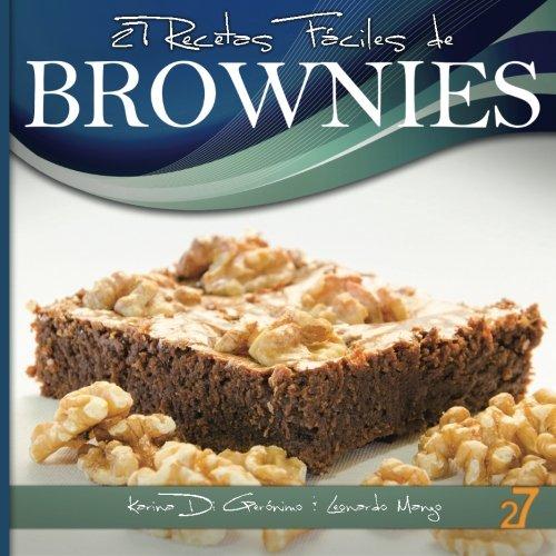 27 Recetas Fáciles de Brownies: Volume 2
