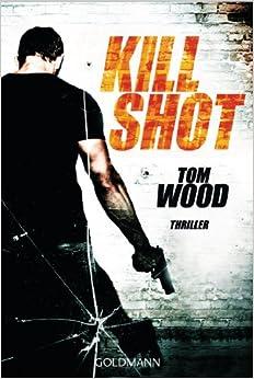 Neuerscheinungen 2015 - Kill Shot - Pandastic Books - Blog