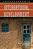 Crosscurrents: International Development