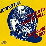Too Old to Rock 'N Roll: Too Young to Die! by Jethro Tull (1997-02-26)