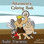 Adventurers Coloring Book | Jacob Matthew Christianson