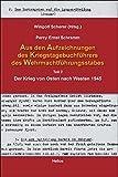 img - for Aus den Aufzeichnungen des Kriegstagebuchf hrers des Wehrmachtf hrungsstabes book / textbook / text book